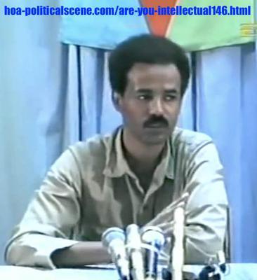 hoa-politicalscene.com/are-you-intellectual146.html: Are You Intellectual 146: Isaias Afwerki, the Eritrean president. قراءة موجزة لأدبيات البيان الثوري للثورة الإرترية أيام التحرير ١٩٧٥-١٩٩١م