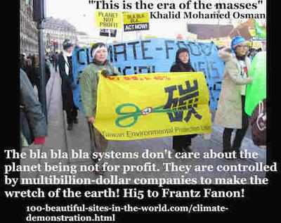 The bla bla bla systems don't care of your planet more than their interests. You are the change.
