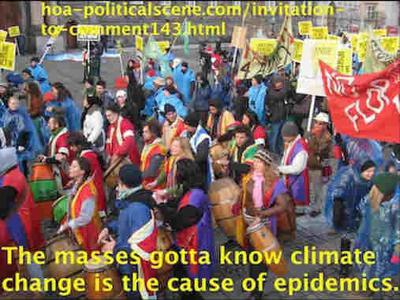 hoa-politicalscene.com/invitation-to-comment143.html - Invitation to Comment 143: 지적 점화: The masses gotta know climate change is the cause of epidemics.