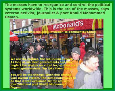 hoa-politicalscene.com/invitation-to-comment154.html - Invitation to Comment 154: أفكار ديناميكية، أفكار دينامية: Masses have to reorganize & control the systems worldwide. This is the era of the masses.