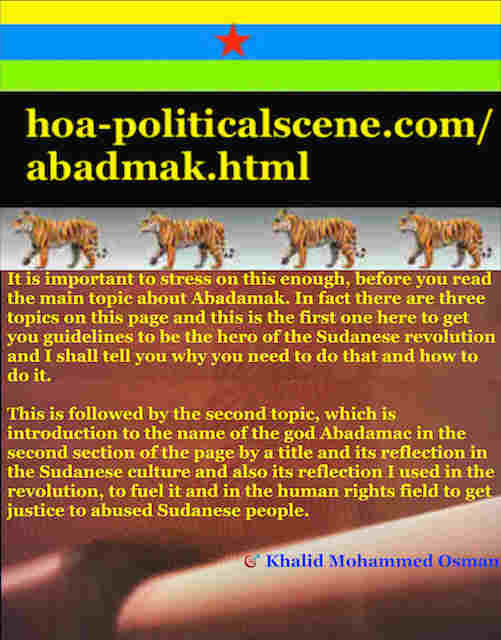 hoa-politicalscene.com/sudanese-peoples-tigers-front.html - Abadmak: ancient Sudanese god helps sincere nationals save their nation: لشباب الثورة السودانية للقيادة. أقوال خالد محمد عثمان 728.