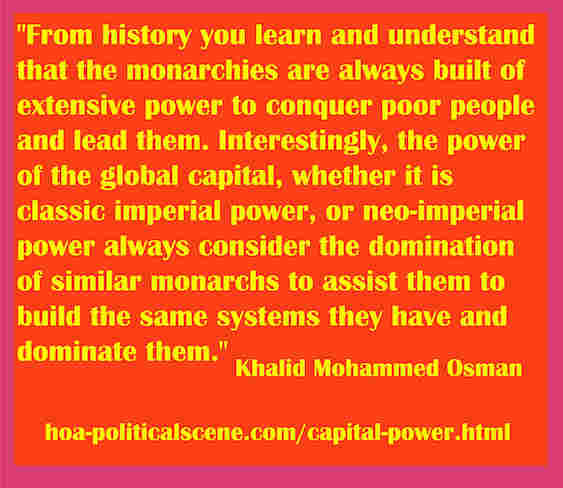 hoa-politicalscene.com/capital-power.html - Capital Power: From history you learn and understand that the monarchies are always built of extensive power to conquer poor people and lead them.