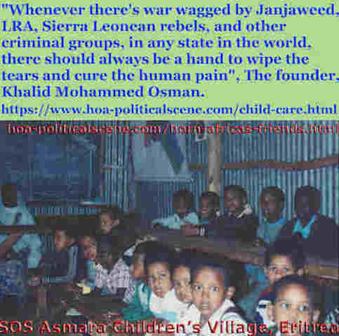 hoa-politicalscene.com/child-care.html - Child Care: Journalist Khalid Mohammed Osman's quotes about children, concerning the conflicts of private social sectors and political public sectors.