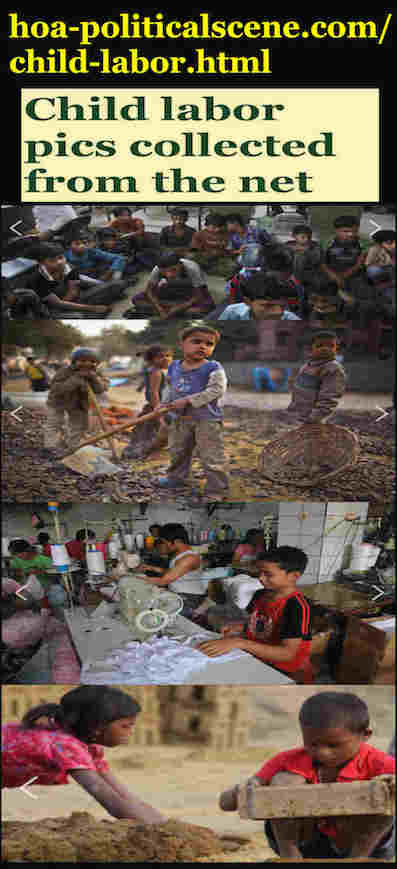 hoa-politicalscene.com/child-labor.html - Child Labor: Although children labor is prohibited by international laws, but it still exists. How to stop it? Be activist internally and work with org.