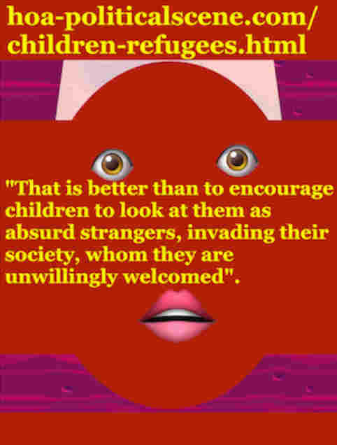 hoa-politicalscene.com/children-refugees.html - Children Refugees: Never look at refugees as absurd strangers, invading your society, or like that they are unwillingly welcomed.