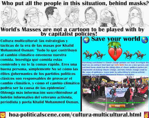 hoa-politicalscene.com/cultura-multicultural.html - Cultura multicultural: todo lo que contribuyó al cambio climático envenena nuestra comida. Investiga tu comida y derriba a tu gobierno.