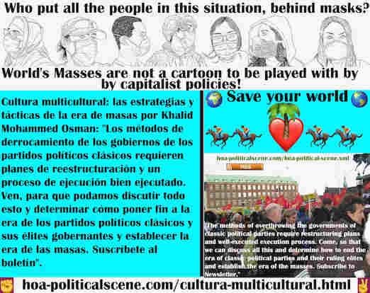 hoa-politicalscene.com/cultura-multicultural.html - Cultura multicultural: los métodos para derrocar a los gobiernos de los partidos políticos clásicos requieren planes de reestructuración y un ...