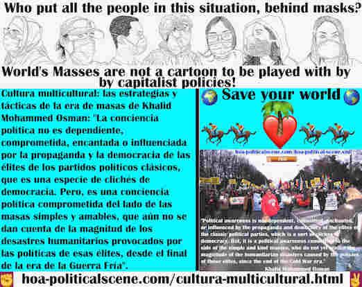 hoa-politicalscene.com/cultura-multicultural.html - Cultura multicultural: la conciencia política no depende, no está comprometida, encantada o influenciada por la propaganda de las élites de los ...