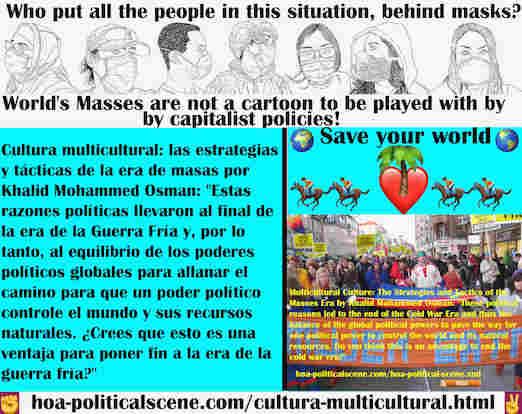 hoa-politicalscene.com/cultura-multicultural.html - Cultura multicultural: estas razones políticas llevaron al final de la era de la Guerra Fría y, por lo tanto, al equilibrio de los poderes ...