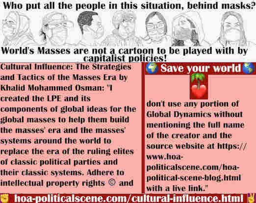 hoa-politicalscene.com/cultural-influence.html - Cultural Influence: I created LPE & its components of global ideas for global masses to build masses' systems & masses' era in the world.