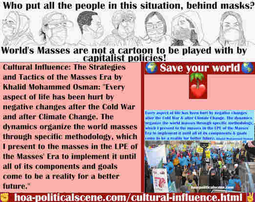 hoa-politicalscene.com/cultural-influence.html - Cultural Influence: Every aspect of life has been hurt by negative changes after the Cold War and after Climate Change.