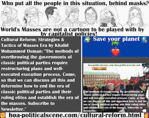 hoa-politicalscene.com/cultural-reform.html - Cultural Reform: The methods of overthrowing the governments of classic political parties require restructuring plans and well-executed execution process.
