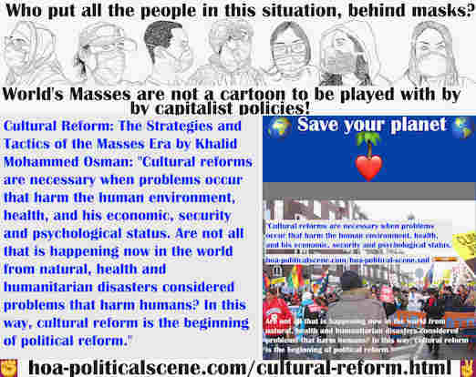 hoa-politicalscene.com/cultural-reform.html - Cultural Reform: The collapse of global ecosystem balance followed the collapse of global political system & the problems prove failure of governments.