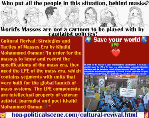 hoa-politicalscene.com/cultural-revival.html - Cultural Revival: In order for the masses to know and record the specifications of the mass era, they need the LPE of the mass era.