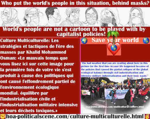 hoa-politicalscene.com/culture-multiculturelle.html - Culture Multiculturelle: Le mauvais temps s'est produit à cause des politiques qui ont causé l'effondrement partiel de l'équilibre écologique ...