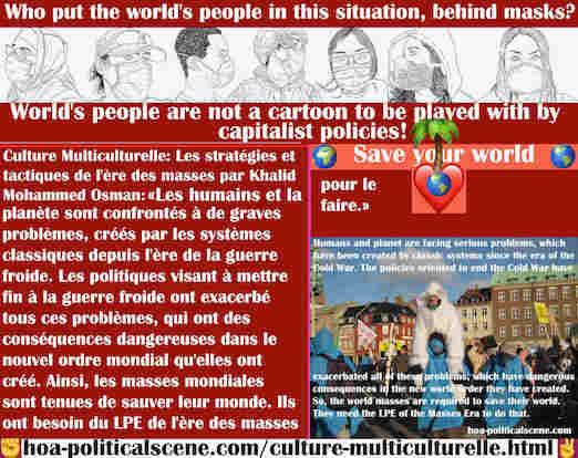 hoa-politicalscene.com/culture-multiculturelle.html - Culture Multiculturelle: Les humains et la planète sont confrontés à de graves problèmes, créés par les systèmes classiques depuis l'ère de la ...