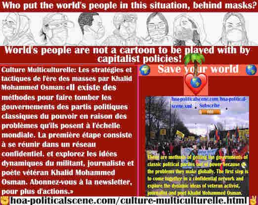 hoa-politicalscene.com/culture-multiculturelle.html - Culture Multiculturelle: Méthodes pour faire tomber les gouvernements des partis politiques classiques du pouvoir en raison des problèmes ...