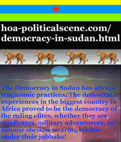hoa-politicalscene.com/democracy-in-sudan.html - Democracy in Sudan: in ta political quote by Sudanese journalist, columnist and political analyst Khalid Mohammed Osman.