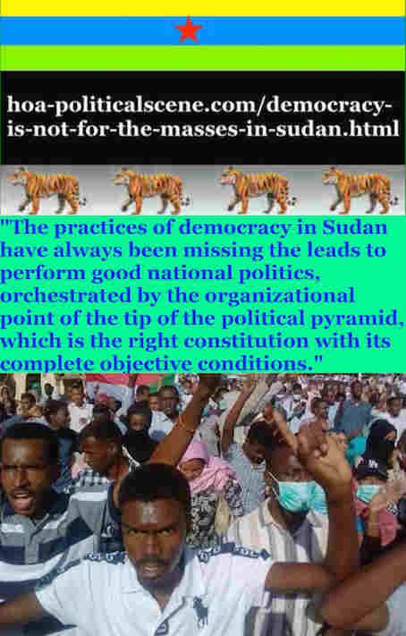 hoa-politicalscene.com/democracy-is-not-for-the-masses-in-sudan.html - Democracy is Not for the Masses in Sudan: by Sudanese columnist journalist Khalid Mohamed Osman 2.