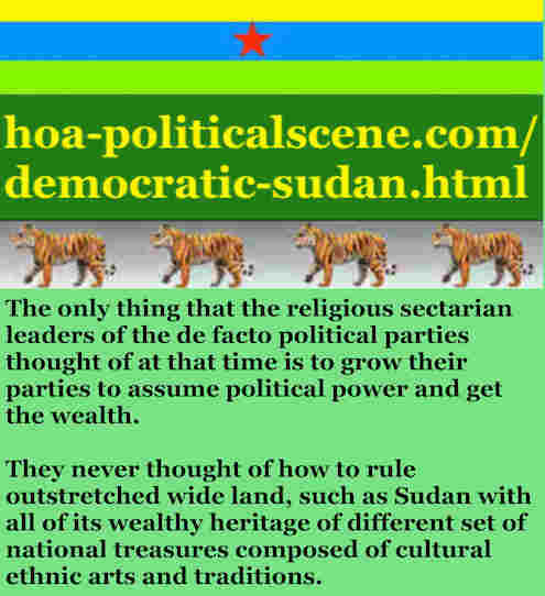 hoa-politicalscene.com/democratic-sudan.html - Democratic Sudan: A political quote by Sudanese columnist journalist and political analyst Khalid Mohammed Osman in English 4.