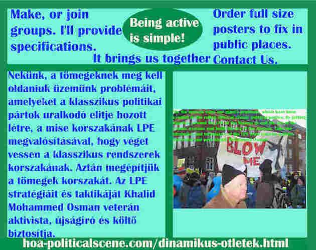 hoa-politicalscene.com/dinamikus-otletek.html - Dinamikus Ötletek: Nekünk, a tömegeknek meg kell oldaniuk üzemünk problémáit, amelyeket a klasszikus politikai pártok uralkodó elitje hozott létre...