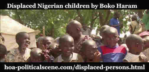 hoa-politicalscene.com/displaced-persons.html - Displaced Persons: Nigerian displaced people by BOKO HARAM seeking safe places somewhere.