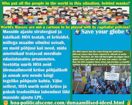 hoa-politicalscene.com/dunaamilised-ideed.html - Dünaamilised ideed: HOA teatab, et kriisidel, millega maailm silmitsi seisab, on muid põhjusi kui need, mida ametnikud teatavad meediale ...