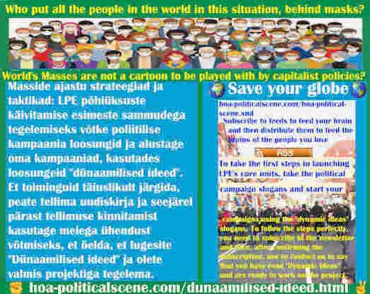 hoa-politicalscene.com/dunaamilised-ideed.html - Dünaamilised ideed: LPE põhiüksuste käivitamise esimeste sammudega tegelemiseks võtke poliitilise kampaania loosungid ja alustage oma kampaaniad, ....