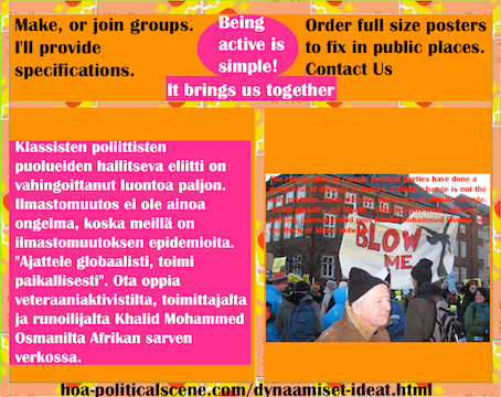 hoa-politicalscene.com/dynaamiset-ideat.html - Dynaamiset Ideat: Klassisten poliittisten puolueiden hallitseva eliitti on vahingoittanut luontoa paljon. Ilmastomuutos ei ole ainoa ongelma, koska...