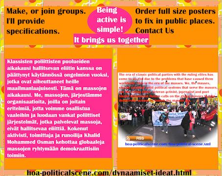 hoa-politicalscene.com/dynaamiset-ideat.html - Dynaamiset Ideat: Klassisten poliittisten puolueiden aikakausi hallitsevan eliitin kanssa on päättynyt käytännössä ongelmien vuoksi, jotka ovat...