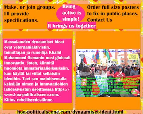 hoa-politicalscene.com/dynaamiset-ideat.html - Dynaamiset Ideat:  Massakauden dynaamiset ideat ovat veteraaniaktivistin, toimittajan ja runoilija Khalid Mohammed Osmanin uusi globaali innovaatio.