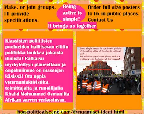 hoa-politicalscene.com/dynaamiset-ideat.html - Dynaamiset Ideat: Klassisten poliittisten puolueiden hallitsevan eliitin politiikka loukkaa jokaista ihmistä! Ratkaisu myrkytettyyn planeettaan ja...