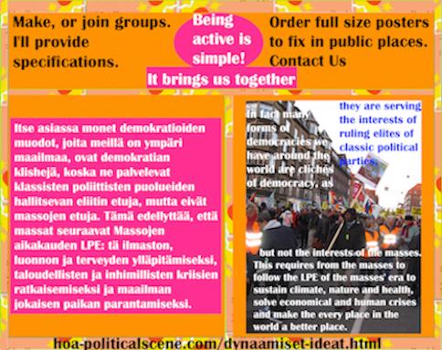 hoa-politicalscene.com/dynaamiset-ideat.html - Dynaamiset Ideat: Itse asiassa monet demokratioiden muodot, joita meillä on ympäri maailmaa, ovat demokratian klishejä, koska ne palvelevat klassisten...