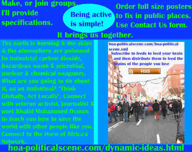 hoa-politicalscene.com/dynamic-ideas.html - Dynamic Ideas: Earth burning, skies & atmosphere poisoned by industrial carbon dioxide, hazardous waste & microbial, nuclear & chemical weaponry.