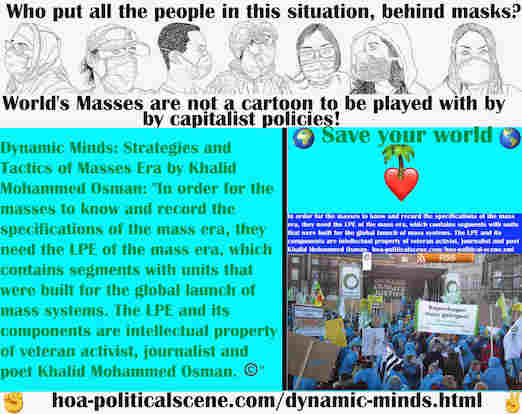 hoa-politicalscene.com/dynamic-minds.html - Dynamic Minds: In order for masses to know & record specifications of mass era, they need mass era LPE, with units to launch global mass systems.