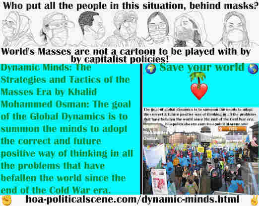 hoa-politicalscene.com/dynamic-minds.html - Dynamic Minds: Goal of Global Dynamics is to summon minds to adopt the correct and future positive way of thinking in all the problems of the world.