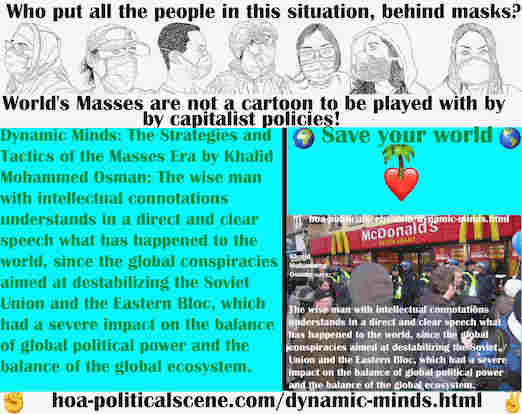 hoa-politicalscene.com/dynamic-minds.html - Dynamic Minds: The wise man with intellectual connotations understands in a direct and clear speech what has happened to the world.
