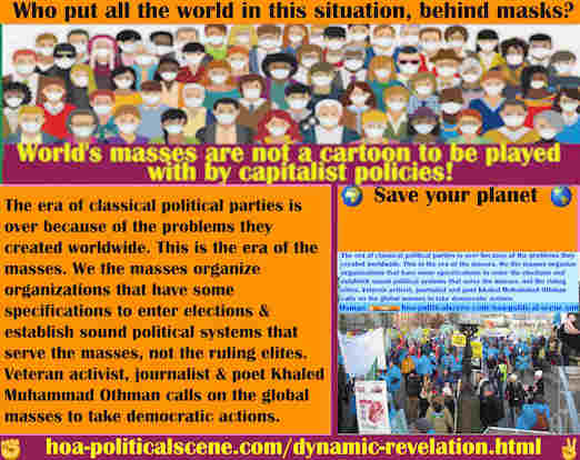 hoa-politicalscene.com/dynamic-revelation.html - Dynamic Revelation: The era of classical political parties is over because of the problems they created worldwide. This is the era of the masses.