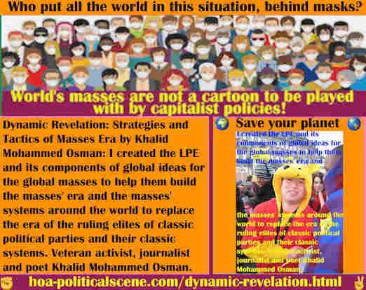 hoa-politicalscene.com/dynamic-revelation.html - Dynamic Revelation: I created the LPE & its components of global ideas for global masses to help them build masses' era & global masses' systems.
