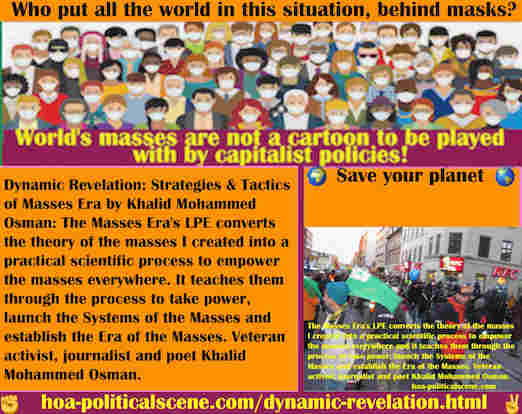 hoa-politicalscene.com/dynamic-revelation.html - Dynamic Revelation: Masses Era's LPE converts the theory of the masses I created into a practical scientific process to empower the masses everywhere.