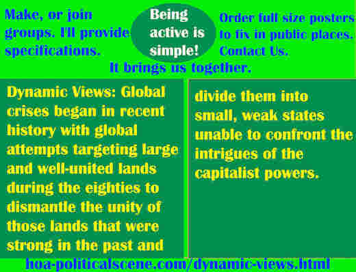 hoa-politicalscene.com/dynamic-views.html - Dynamic Views: Global crises began in recent history with global attempts targeting large and well-united lands during the eighties to fragment them.