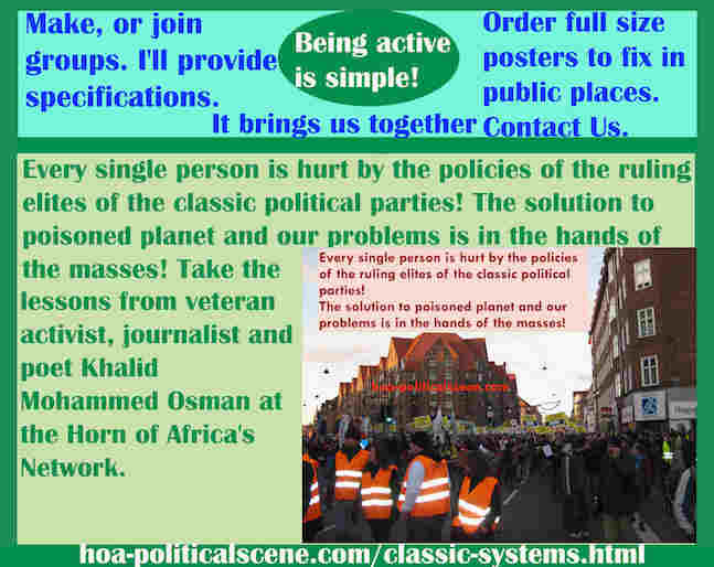 hoa-politicalscene.com/classic-systems.html - Classic Systems: Every single person is hurt by the policies of the ruling elites of classic political parties. The solution to poisoned planet is here.