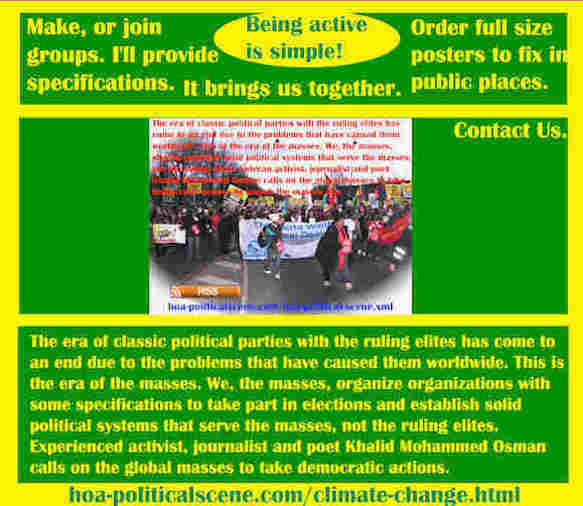 hoa-politicalscene.com/climate-change.html - Strategies & Tactics of Masses Era: Climate Change: Era of classic political parties' ruling elites comes to and end due to the problems they have created.