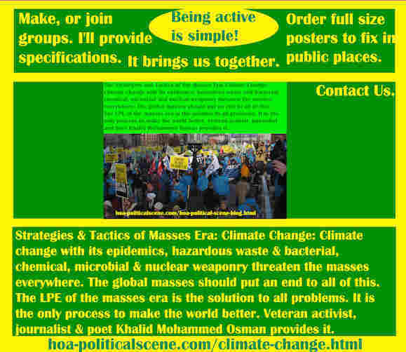 hoa-politicalscene.com/climate-change.html - Strategies & Tactics of Masses Era: Climate Change: with its epidemics, hazardous waste and bacterial, chemical, microbial and nuclear weaponry threaten.
