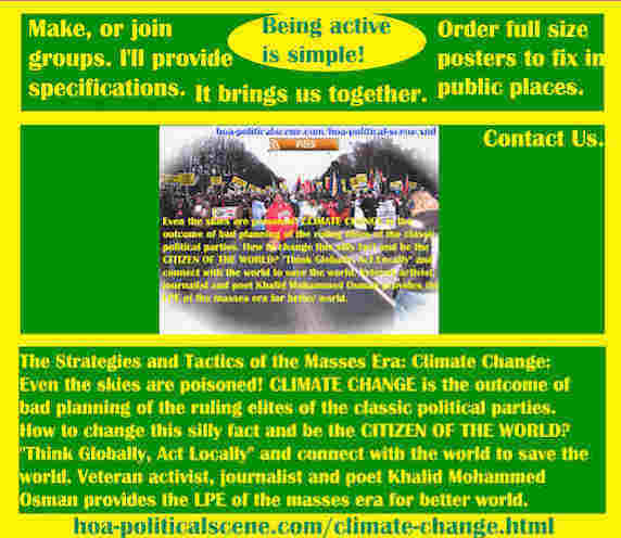 hoa-politicalscene.com/climate-change.html - The Strategies and Tactics of the Masses Era: Climate Change: Even the sky are poisoned! CLIMATE CHANGE is outcome of bad planning of classic parties.