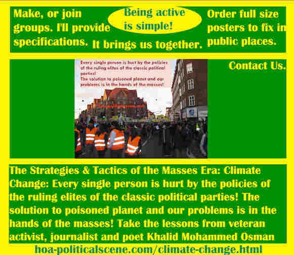 hoa-politicalscene.com/climate-change.html - Strategies & Tactics of Masses Era: Climate Change: Every single person is hurt by the policies of the ruling elites of the classic political parties!