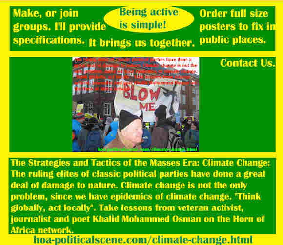 hoa-politicalscene.com/climate-change.html - Strategies & Tactics of Masses Era: Climate Change: The ruling elites of classic political parties have done a great deal of damage to nature.