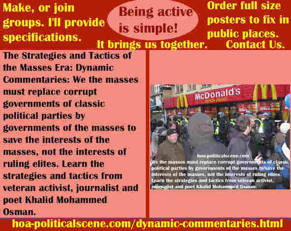 hoa-politicalscene.com/dynamic-commentaries.html - Strategies & Tactics of Masses Era: Dynamic Commentaries: We the masses must replace corrupt governments by governments of the masses.