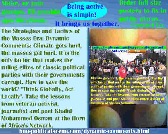 hoa-politicalscene.com/dynamic-comments.html - Strategies & Tactics of Masses Era: Dynamic Comments: Climate gets hurt, masses get hurt, the only factor that make classic political parties corrupt.