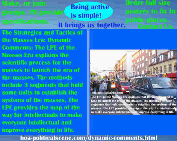 hoa-politicalscene.com/dynamic-comments.html - Strategies & Tactics of Masses Era: Dynamic Comments: Masses Era LPE 3 segments, units ensure mass systems.